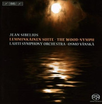Sibelius: Lemminkäinen Suite, The Wood-Nymph - Vänskä