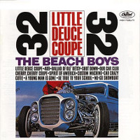 The Beach Boys: Little Deuce Coupe