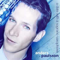 Anders Paulsson: A date with a Soprano Saxophone