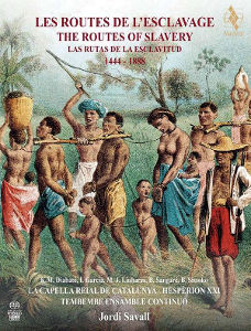 Les Routes de l'Esclavage / The Routes of Slavery 1444-1888 - Savall