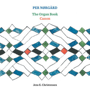 Nørgård: The Organ Book, Canon - Christensen