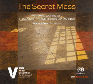 Martin / Martinu: The Secret Mass - Creed