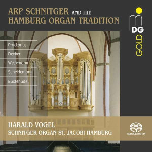 Praetorius, Decker, Weckmann, Scheidemann, Buxtehude: The Schnitger/Hamburg Organ Tradition - Vogel