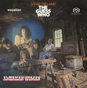 The Guess Who: American Woman, Share the Land