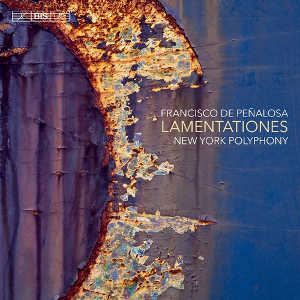 Peñalosa: Lamentationes - New York Polyphony