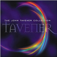 Tavener: The John Tavener Collection
