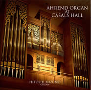 Ahrend Organ at Casals Hall - Hitoshi Mizuno