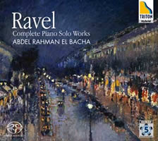 Ravel: The Complete Piano Solo Works - El Bacha