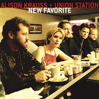 Alison Krauss + Union Station: New Favorite