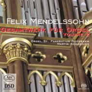 Mendelssohn: Complete Works for Organ, Vol 2 - Schmeding