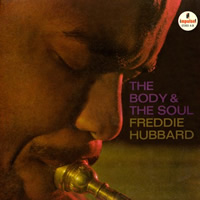 Freddie Hubbard: The Body & The Soul