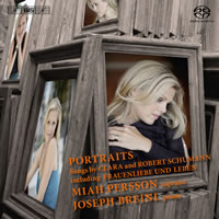 Portraits (songs by Clara and Robert Schumann) - Persson / Breinl