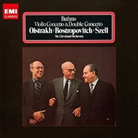Brahms: Violin Concerto, Double Concerto - Oistrakh, Rospropovich, Szell
