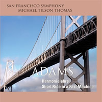 Adams: Harmonielehre, Short Ride in a Fast Machine - Michael Tilson Thomas