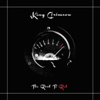 King Crimson: The Road to Red