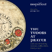 The Tudors at Prayer - Magnificat, Cave