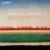Prokofiev: Symphony 5, Scythian Suite - Litton