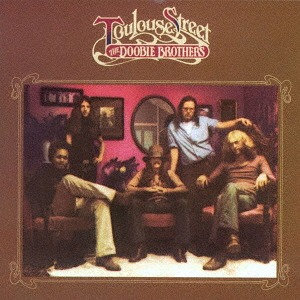 The Doobie Brothers: Toulouse Street