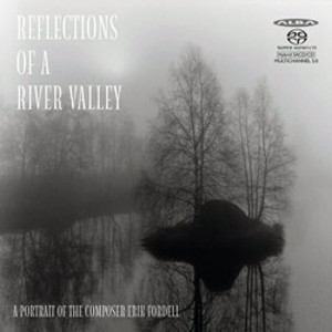 Reflections of a River Valley: A Portrait of Erik Fordell - Kangas