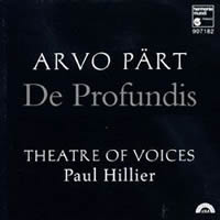 Pärt: De Profundis - Theatre of Voices/Hillier