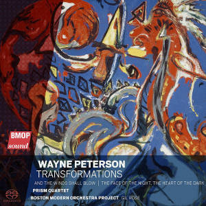 Peterson: Transformations, And the Winds Shall Blow - PRISM Quartet / Rose