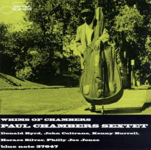Paul Chambers Sextet: Whims of Chambers