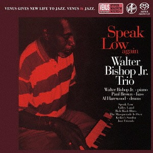 【Venus Records】 - Walter Bishop Jr. Trio: Speak Low Again