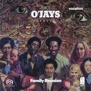 The O'Jays: Survival, Family Reunion