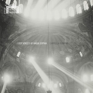 Lost voices of Hagia Sophia - Lingas