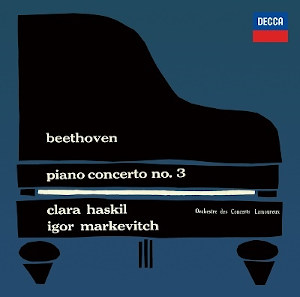 Beethoven: Piano Concerto No. 3 - Haskil, Markevitch