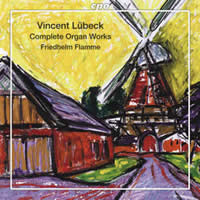 Northern German Organ Baroque Vol. 02: Lübeck - Complete Organ Works - Friedhelm Flamme