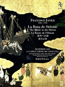 Francisco Javier: The Route to the Orient - Savall