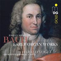 Bach: Early Organ Works - Vogel