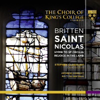 Britten: Saint Nicolas, Hymn to St Cecilia, Rejoice in the Lamb - Cleobury
