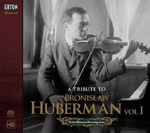 A tribute to Bronislaw Huberman, Vol. I
