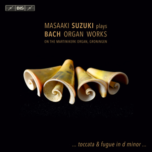 Bach: Organ Works, Vol 01 - Suzuki