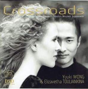 Crossroads: A journey from Strauss to Szymanowski - Wong / Touliankina
