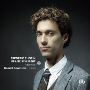 Chopin / Schubert: Musings - Boomsma
