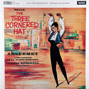 Falla: The Three Cornered Hat - Ansermet