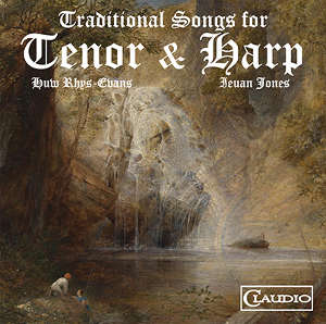 Traditional Songs for Tenor and Harp - Rhys-Evans / Jones