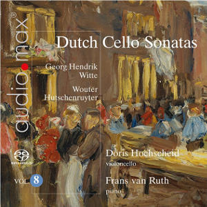 Dutch Cello Sonatas, Vol 8 - Hochscheid, van Ruth