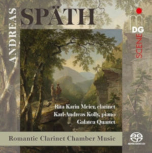 Späth: Romantic Clarinet Chamber Music - Meier, Kolly, Galatea Quartet