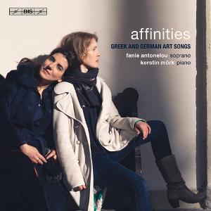 Affinities: Greek and German art songs - Antonelou, Mörk
