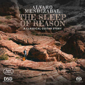 Alvaro Mendizabal: The Sleep of Reason - A classical guitar story