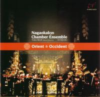 Orient & Occident - Nagaokakyo Chamber Ensemble