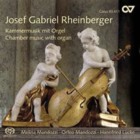 Rheinberger: Chamber Music with Organ - Mandozzi, Mandozzi, Lucke