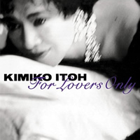 Kimiko Itoh: For Lovers Only