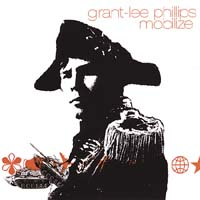 Grant Lee Phillips: Mobilize