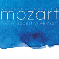 Mozart: The Piano Sonatas - Robert Silverman