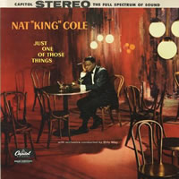 Nat King Cole: Just One Of Those Things